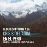 El-Derecho-frente-a-la-crisis-del-agua-en-el-Perú-1-1-001